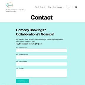 Contact form for Caribbean Chicago comedian Onicia Muller
